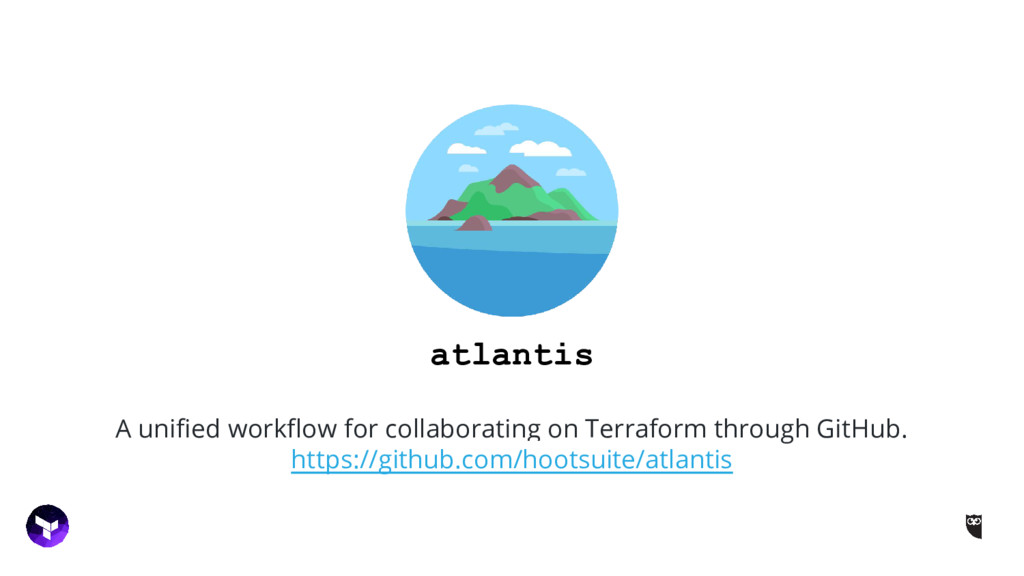 atlantis A unified workflow for collaborating o...