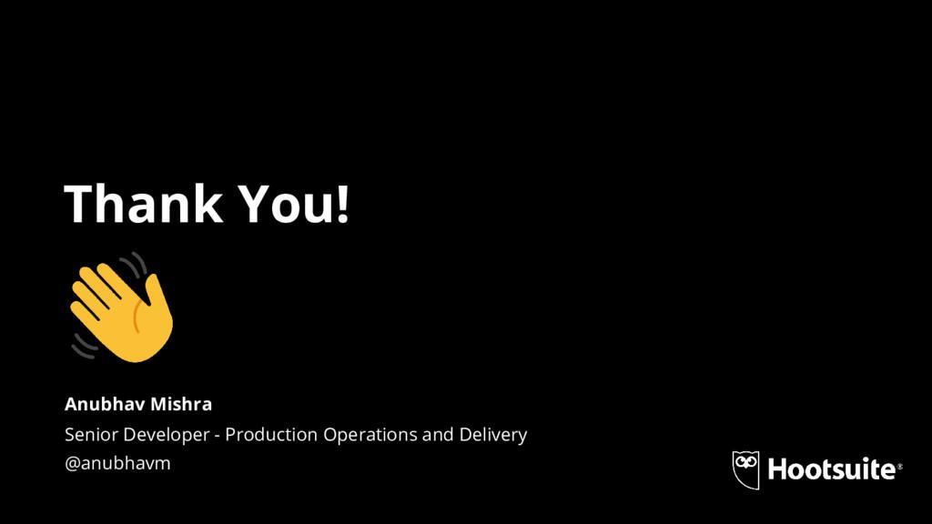 Thank You! Senior Developer - Production Operat...