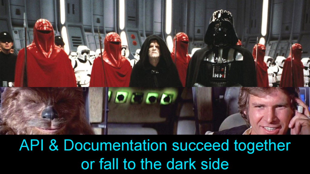 API & Documentation succeed together or fall to...