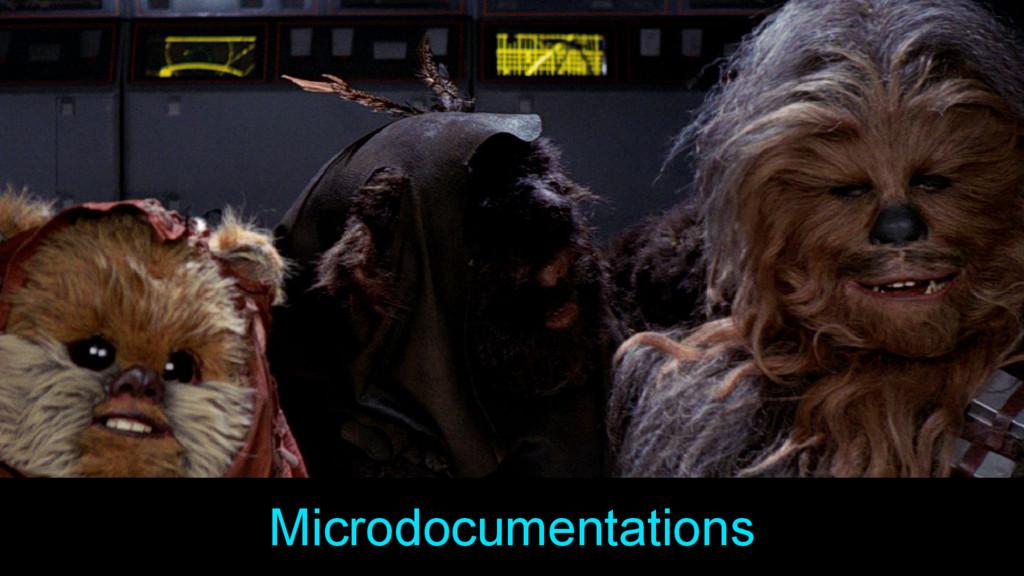 Microdocumentations