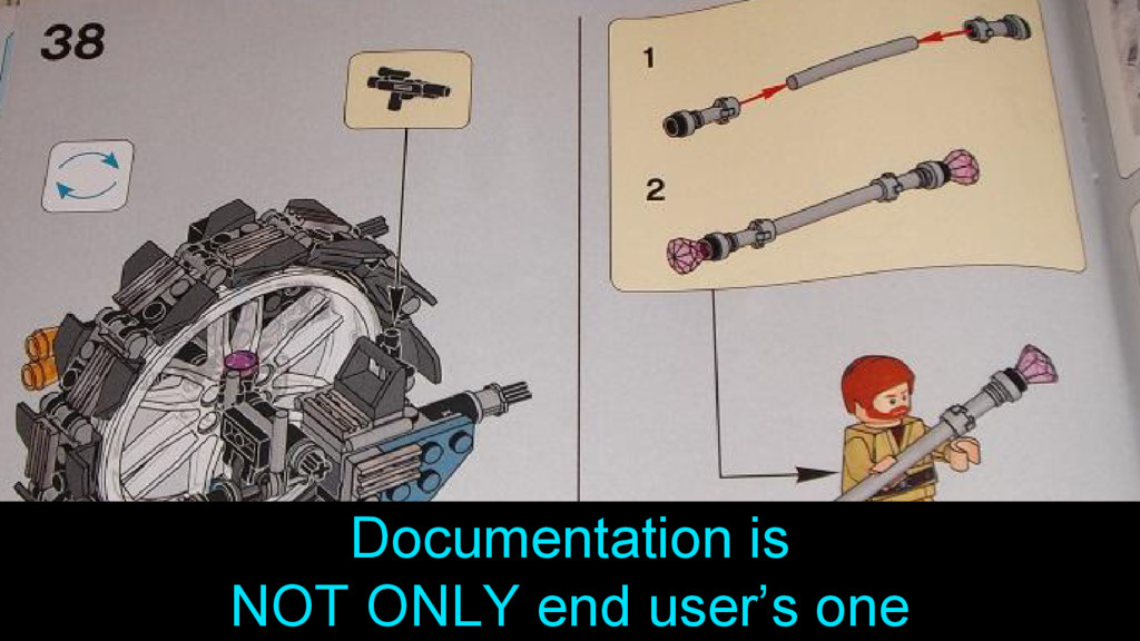 Documentation is NOT ONLY end user's one