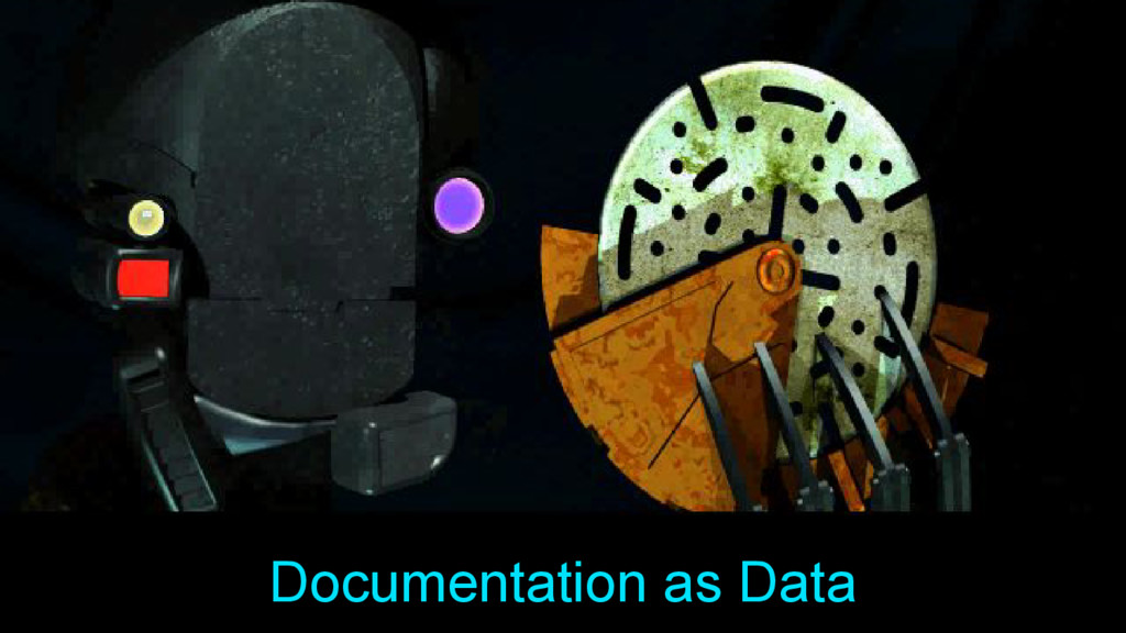 Documentation as Data