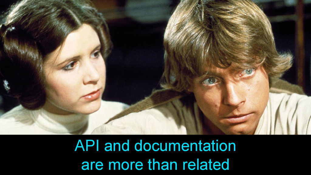 API and documentation are more than related