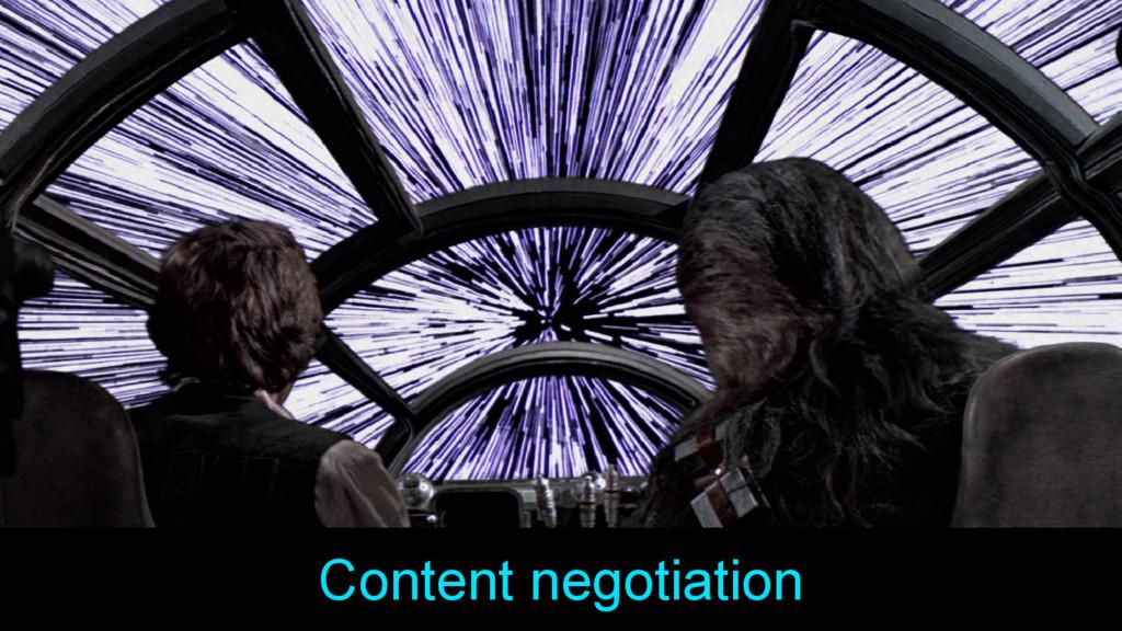 Content negotiation