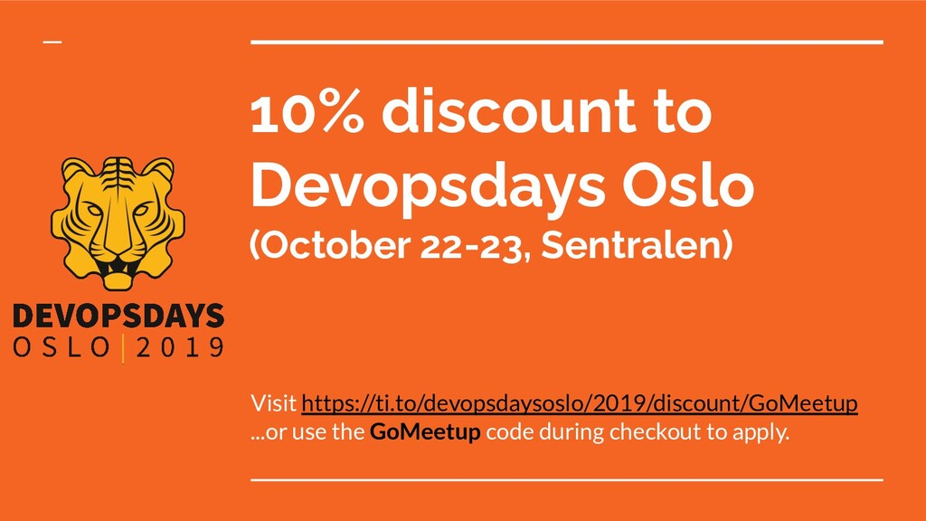 10% discount to Devopsdays Oslo (October 22-23,...