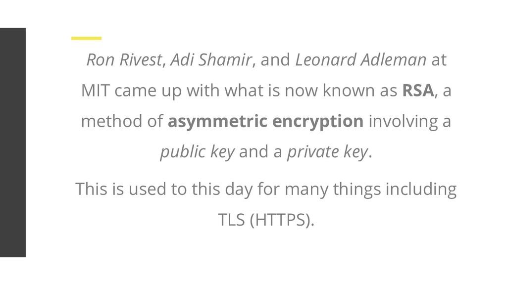 Ron Rivest, Adi Shamir, and Leonard Adleman at ...