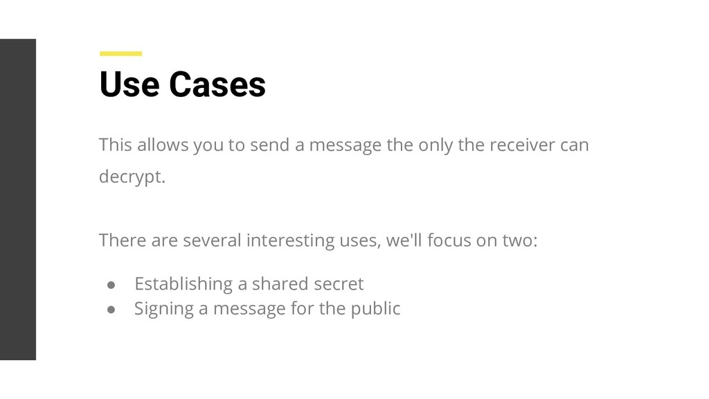 Use Cases This allows you to send a message the...