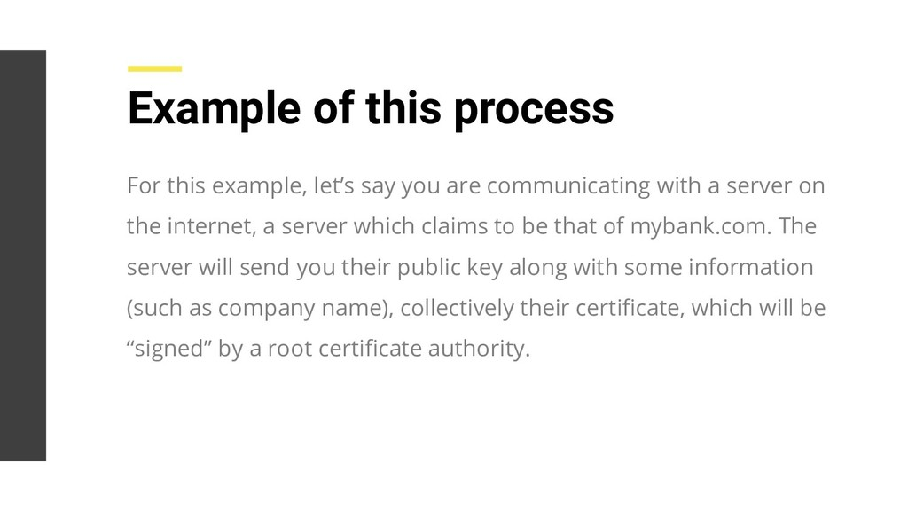For this example, let's say you are communicati...