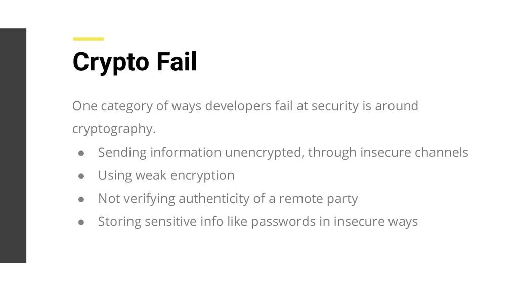 Crypto Fail One category of ways developers fai...