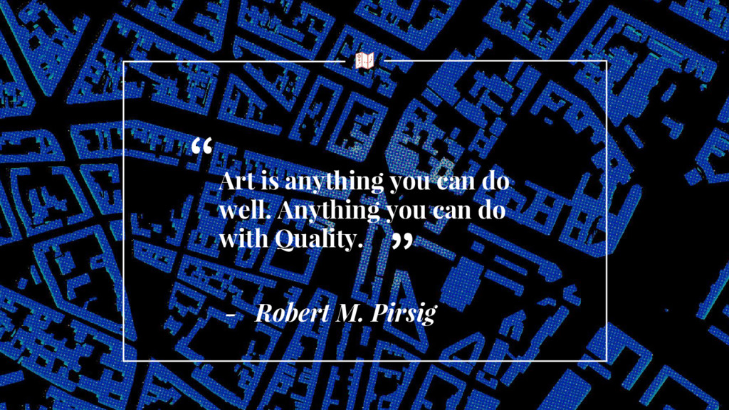 Art is anything you can do well. Anything you c...