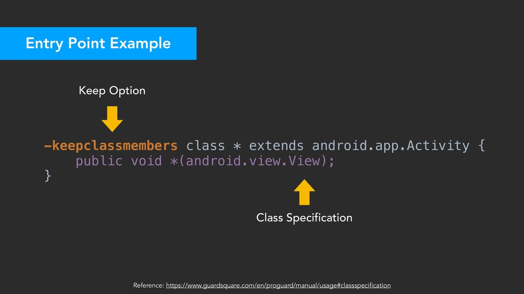 -keepclassmembers class * extends android.app.A...