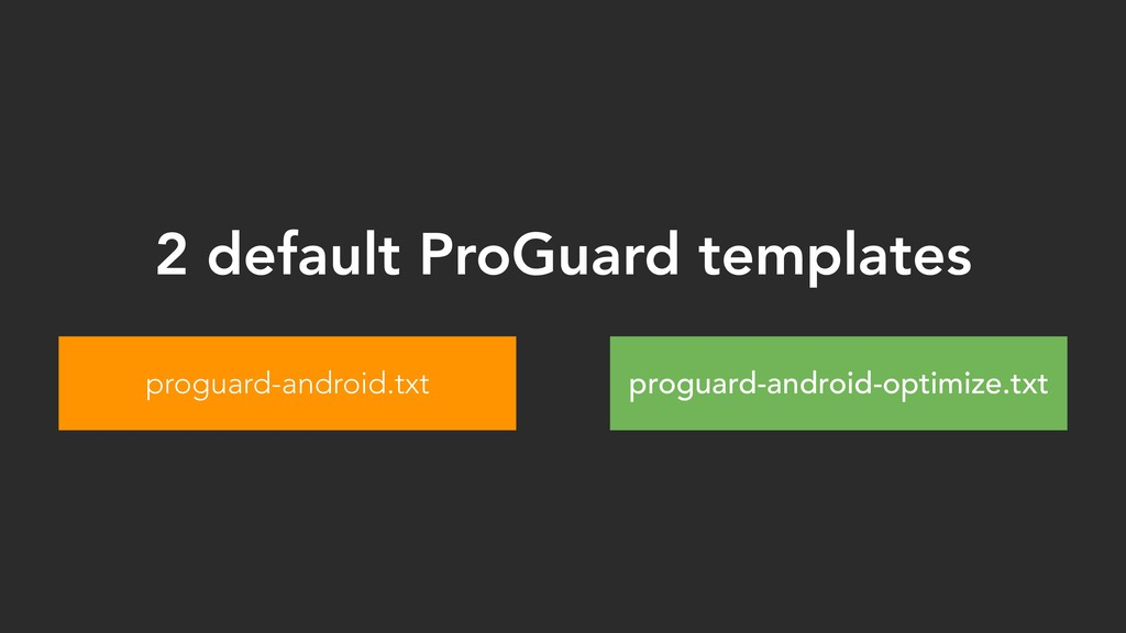 proguard-android.txt proguard-android-optimize....