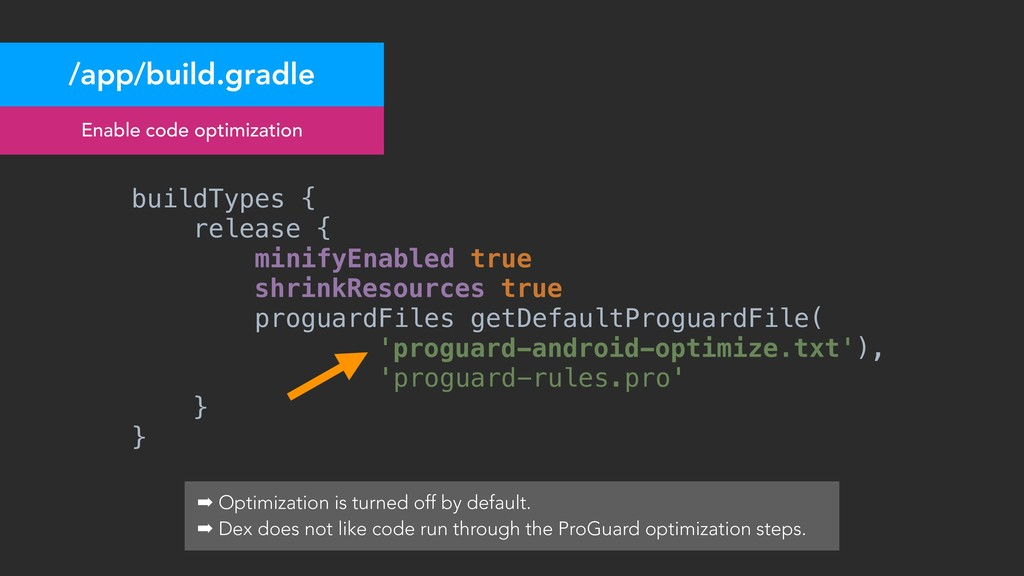 /app/build.gradle Enable code optimization buil...