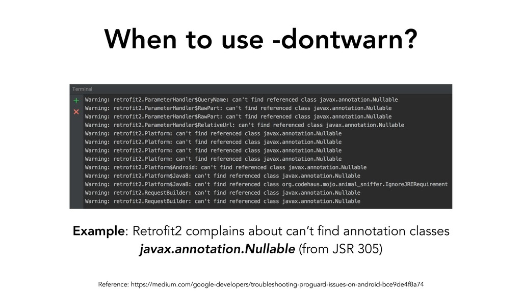 When to use -dontwarn? Example: Retrofit2 compl...