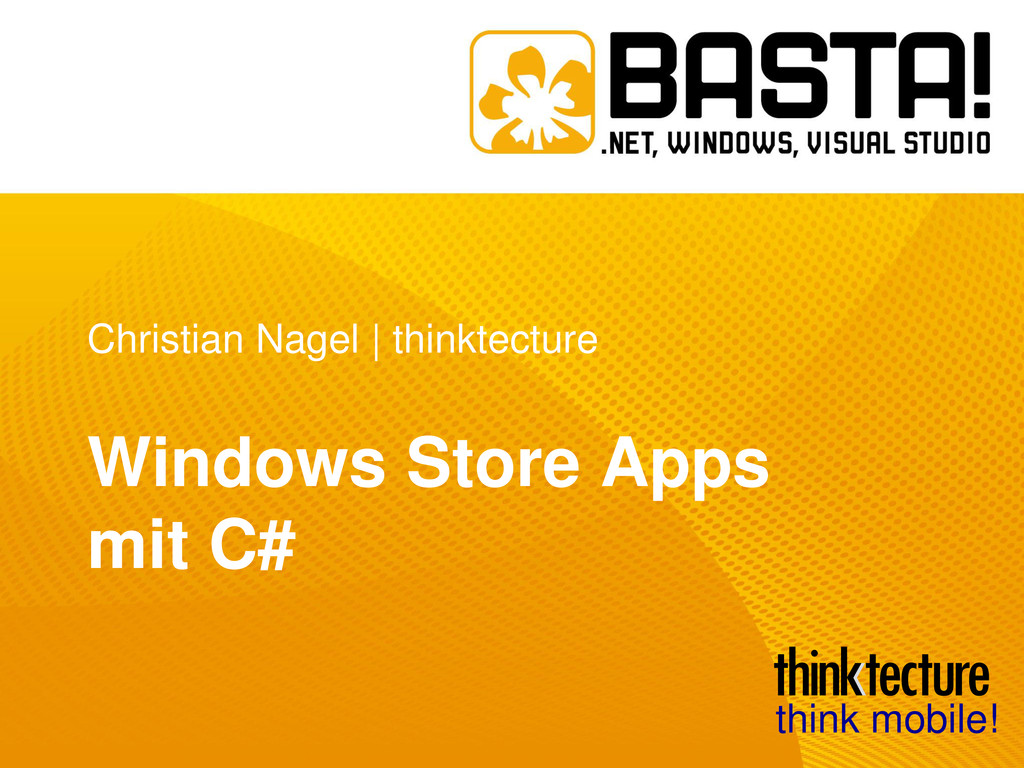Christian Nagel | thinktecture Windows Store Ap...