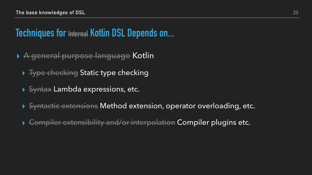 Techniques for Internal Kotlin DSL Depends on.....