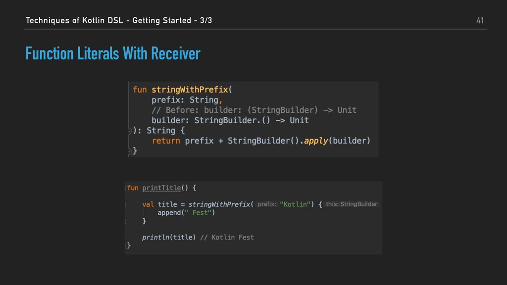 Function Literals With Receiver 41 Techniques o...