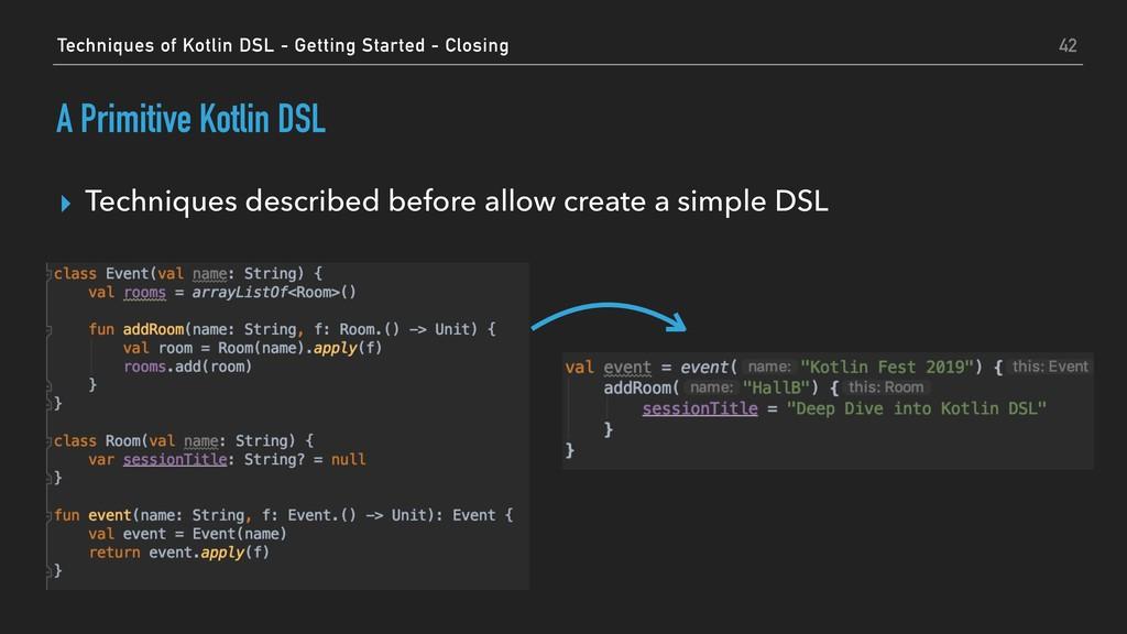 A Primitive Kotlin DSL ▸ Techniques described b...