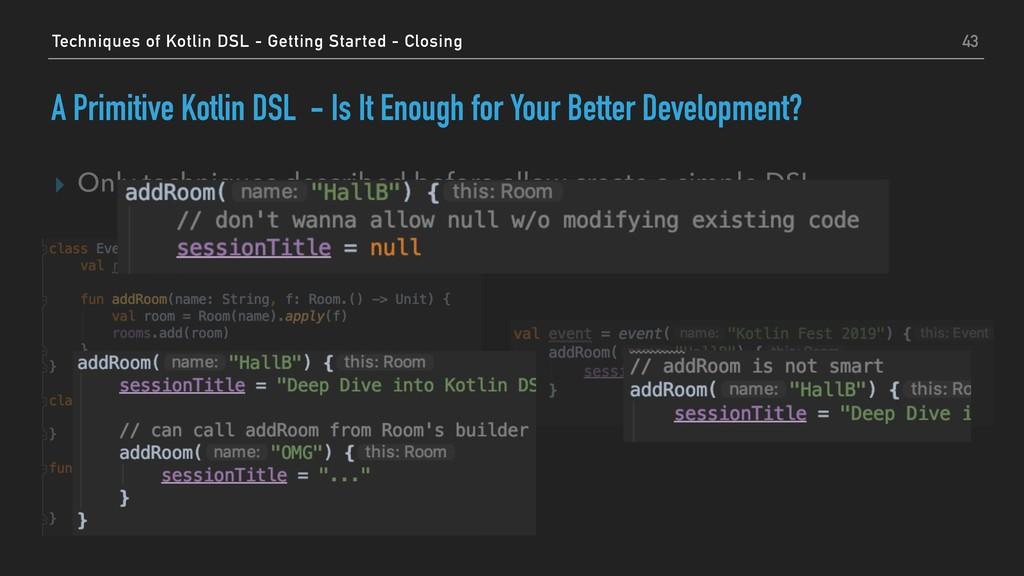 A Primitive Kotlin DSL - Is It Enough for Your ...