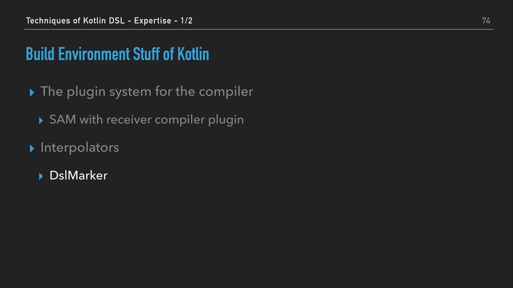 Build Environment Stuff of Kotlin ▸ The plugin ...