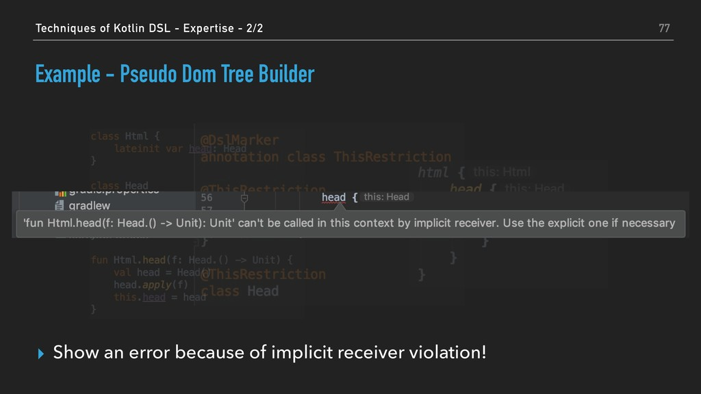 ▸ Show an error because of implicit receiver vi...