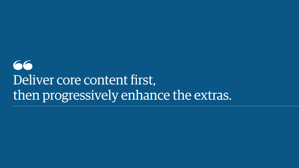Deliver core content first,