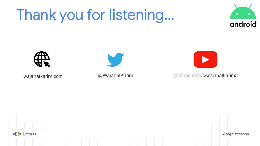 Thank you for listening... @WajahatKarim wajaha...