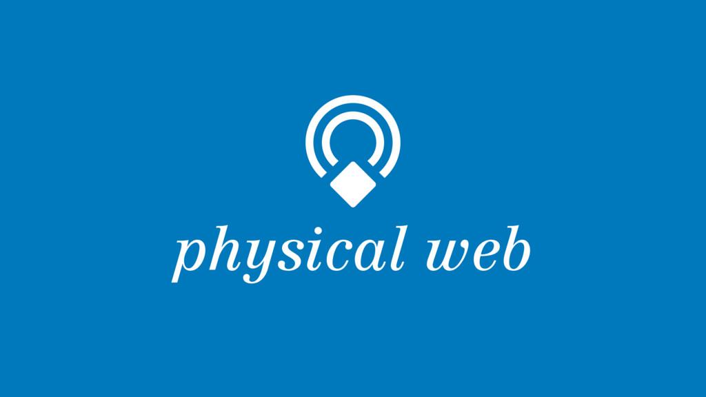 physical web