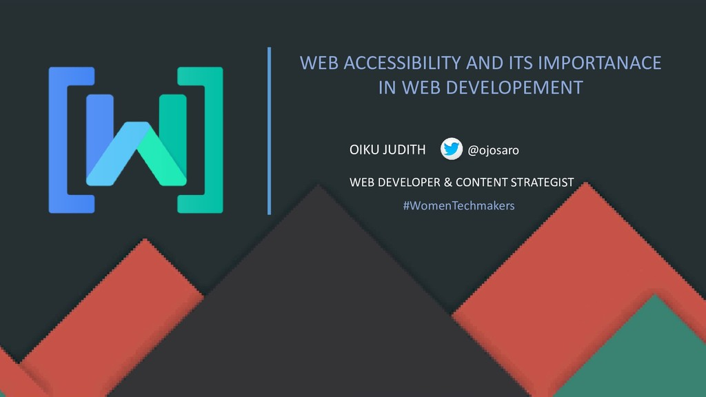 WEB ACCESSIBILITY AND ITS IMPORTANACE IN WEB DE...