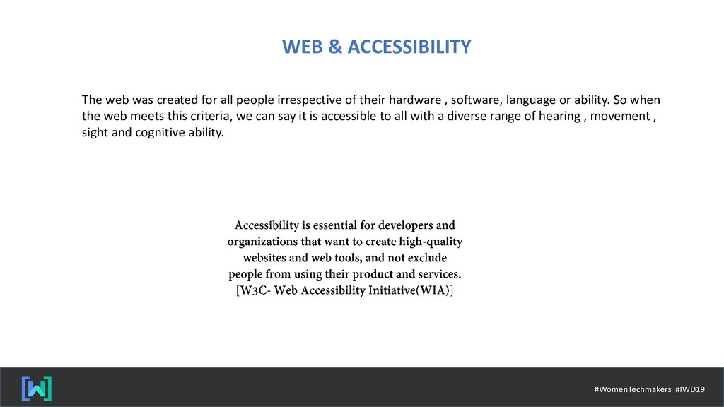 WEB & ACCESSIBILITY The web was created for all...