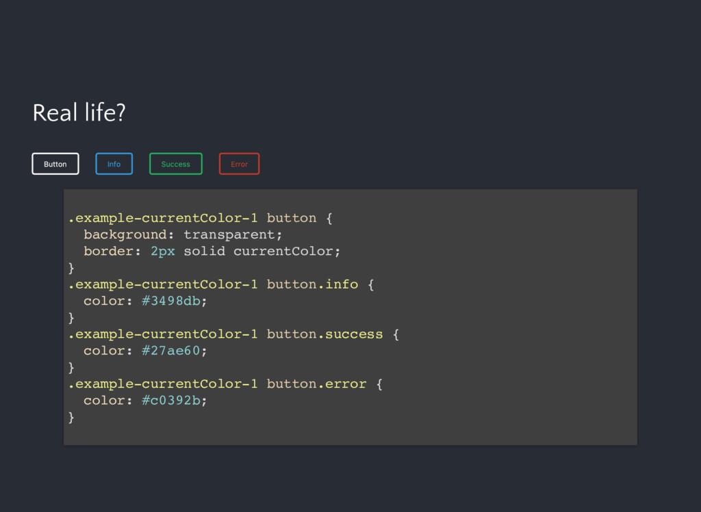 Real life? Button Info Success Error .example-c...