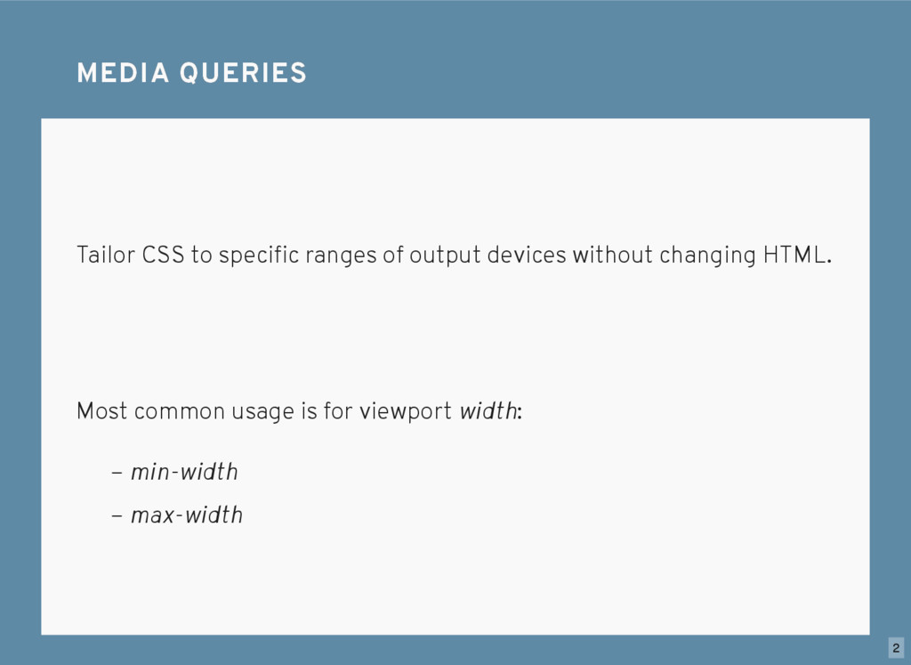 Tailor CSS to specific ranges of output devices ...