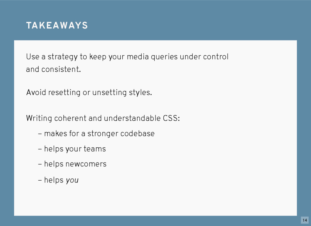 TAKEAWAYS TAKEAWAYS Use a strategy to keep your...