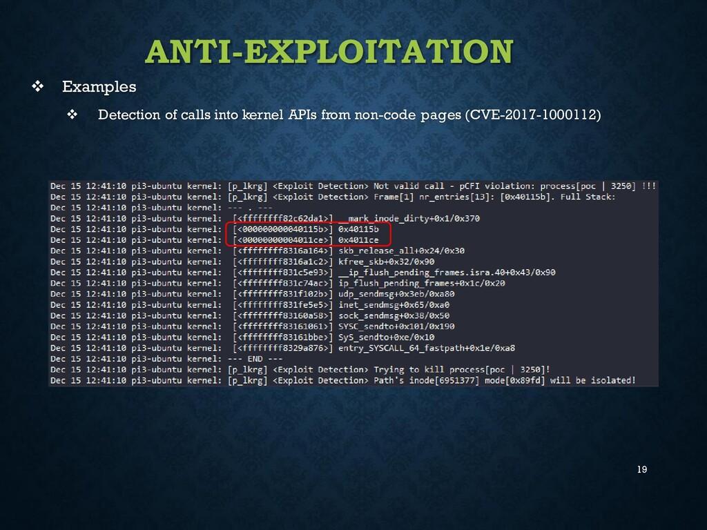 19 ANTI-EXPLOITATION ❖ Examples ❖ Detection of ...