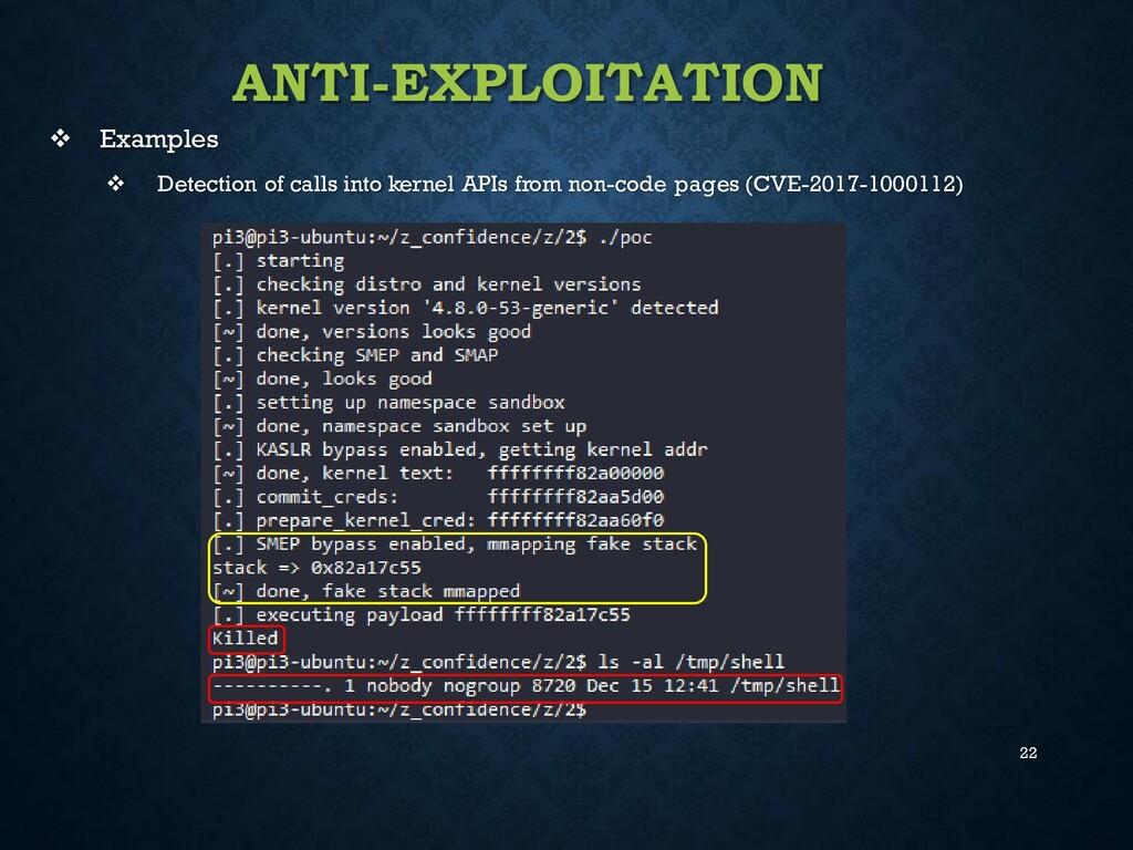 22 ANTI-EXPLOITATION ❖ Examples ❖ Detection of ...