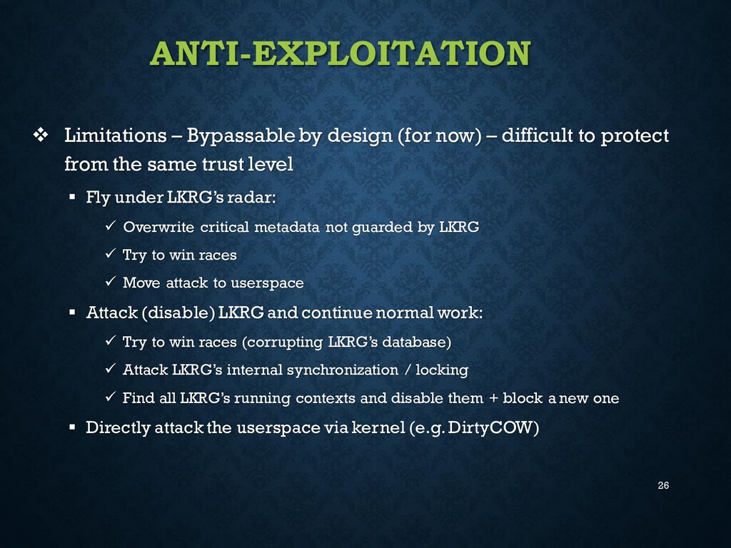26 ANTI-EXPLOITATION ❖ Limitations – Bypassable...