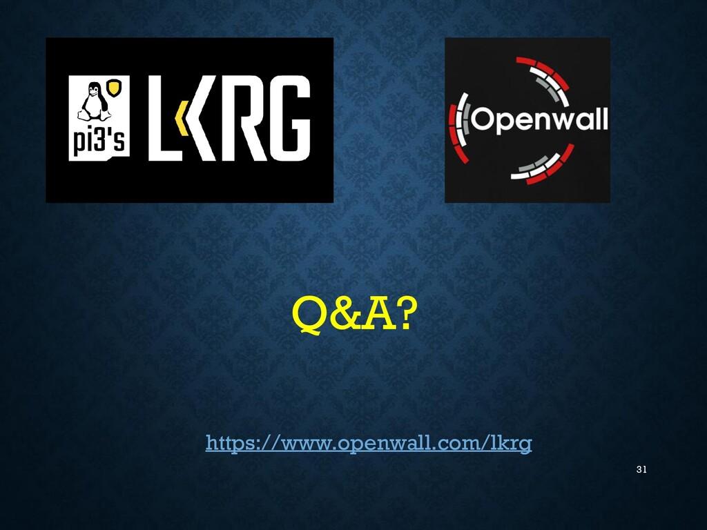 31 https://www.openwall.com/lkrg Q&A?