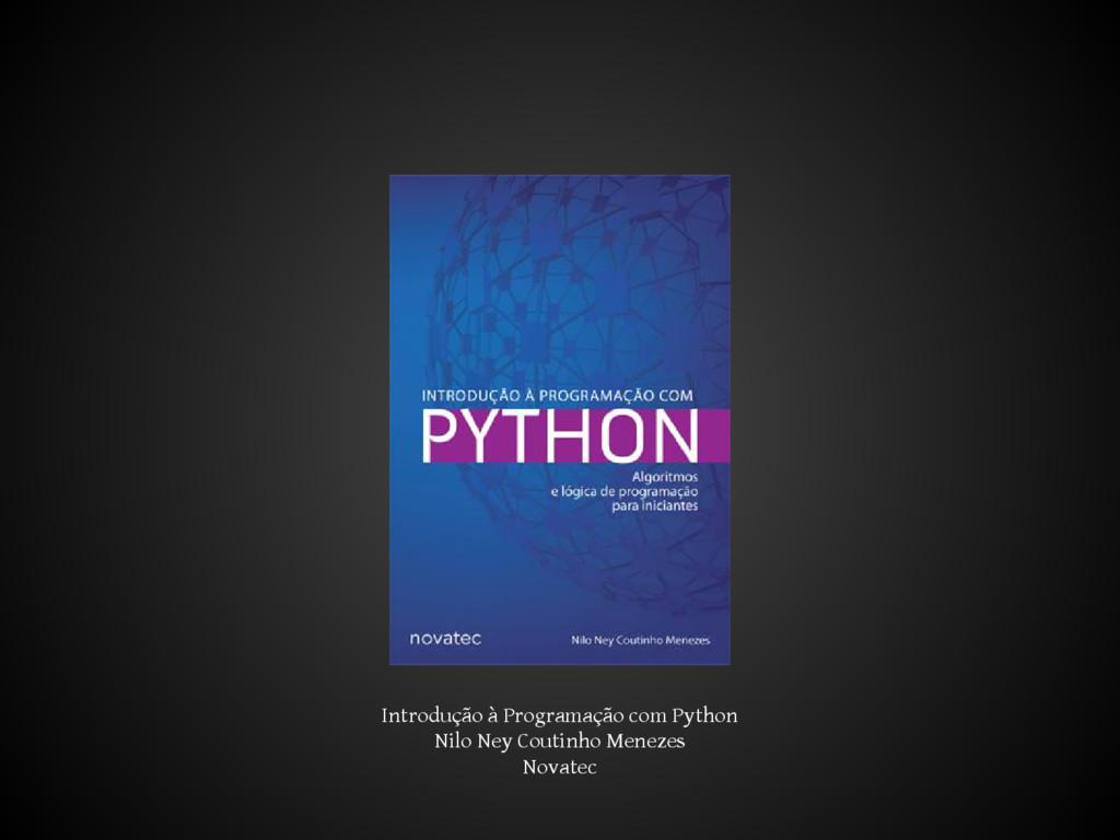 Introdução à Programação com Python Nilo Ney Co...