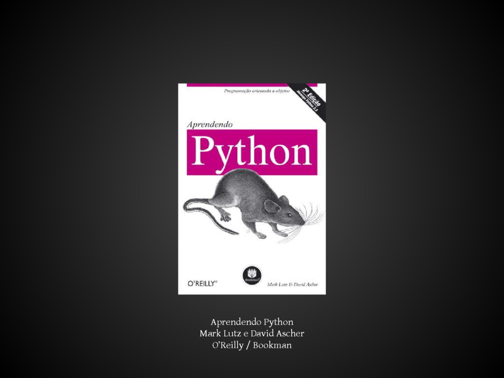 Aprendendo Python Mark Lutz e David Ascher O'Re...