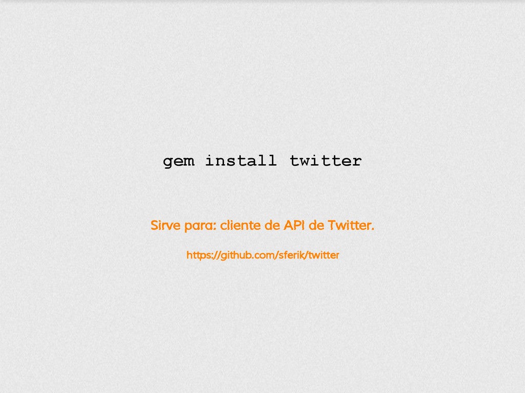 Sirve para: cliente de API de Twitter. https://...