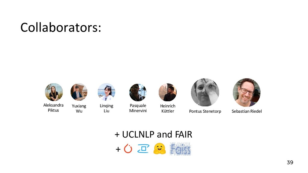 Collaborators: 39 + UCLNLP and FAIR Aleksandra ...