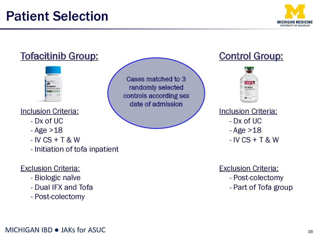 Patient Selection 16 MICHIGAN IBD ● JAKs for AS...