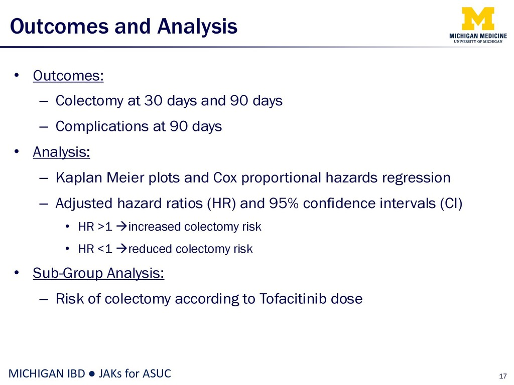 Outcomes and Analysis • Outcomes: – Colectomy a...