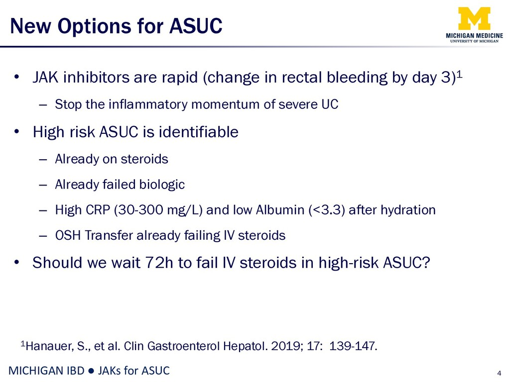 New Options for ASUC • JAK inhibitors are rapid...