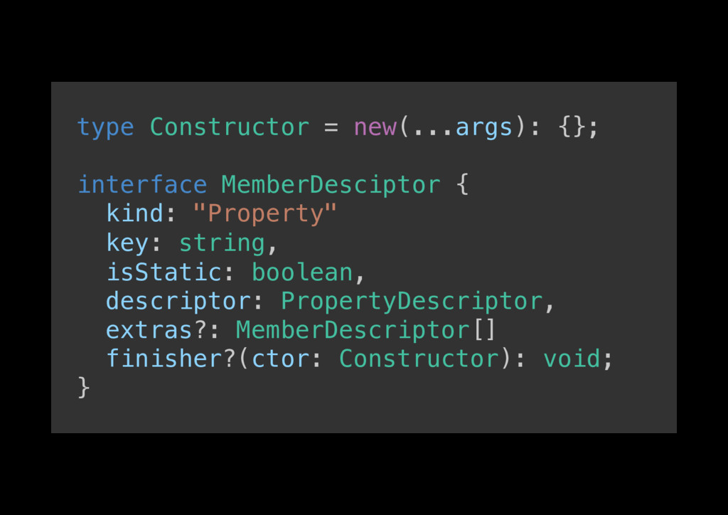 type Constructor = new(...args): {};! ! interfa...
