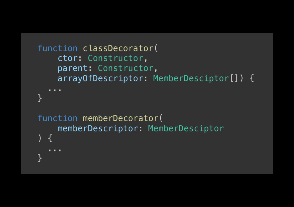 function classDecorator(! ctor: Constructor,! p...