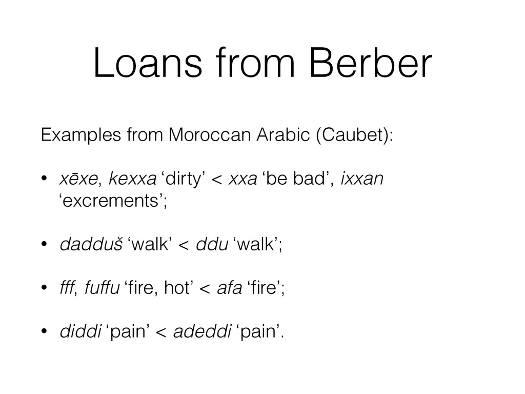 Loans from Berber Examples from Moroccan Arabic...