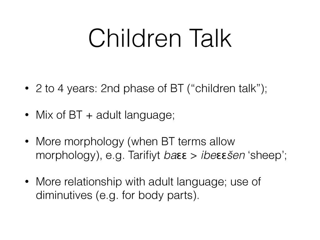 Children Talk • 2 to 4 years: 2nd phase of BT (...