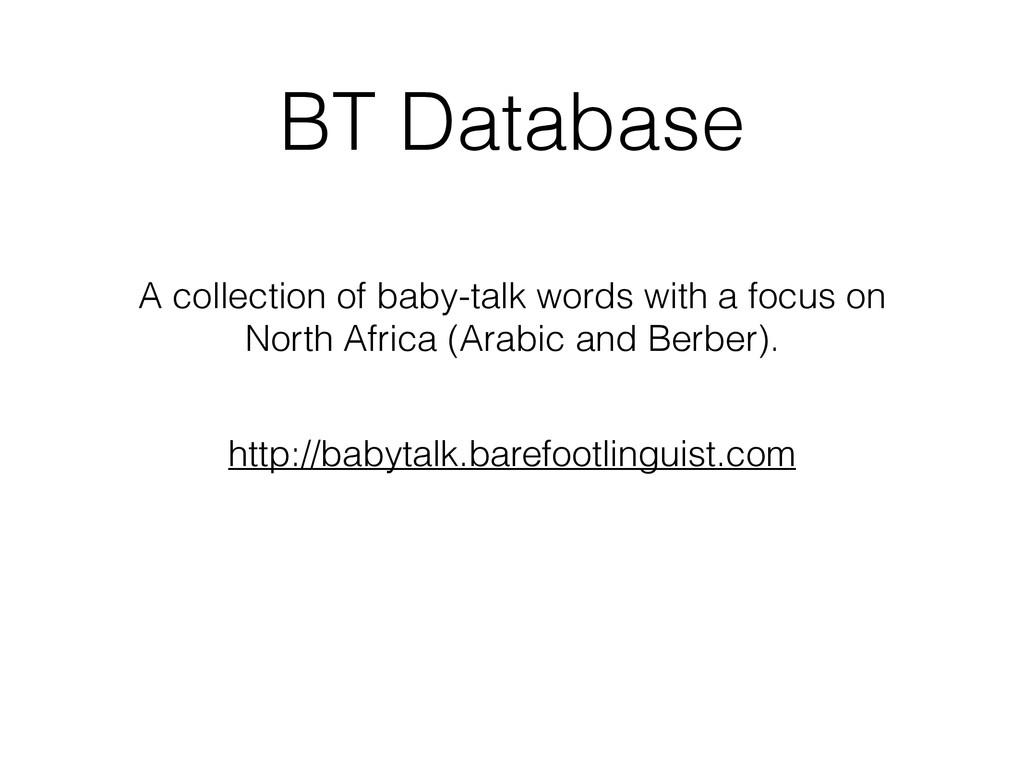 BT Database http://babytalk.barefootlinguist.co...