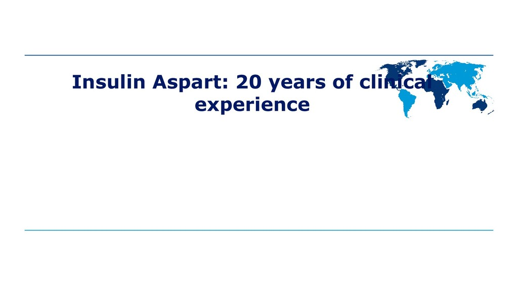 Insulin Aspart: 20 years of clinical experience
